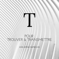 T pour TROUVER et TRANSMETTRE