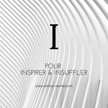 I pour INSPIRER et INSUFFLER